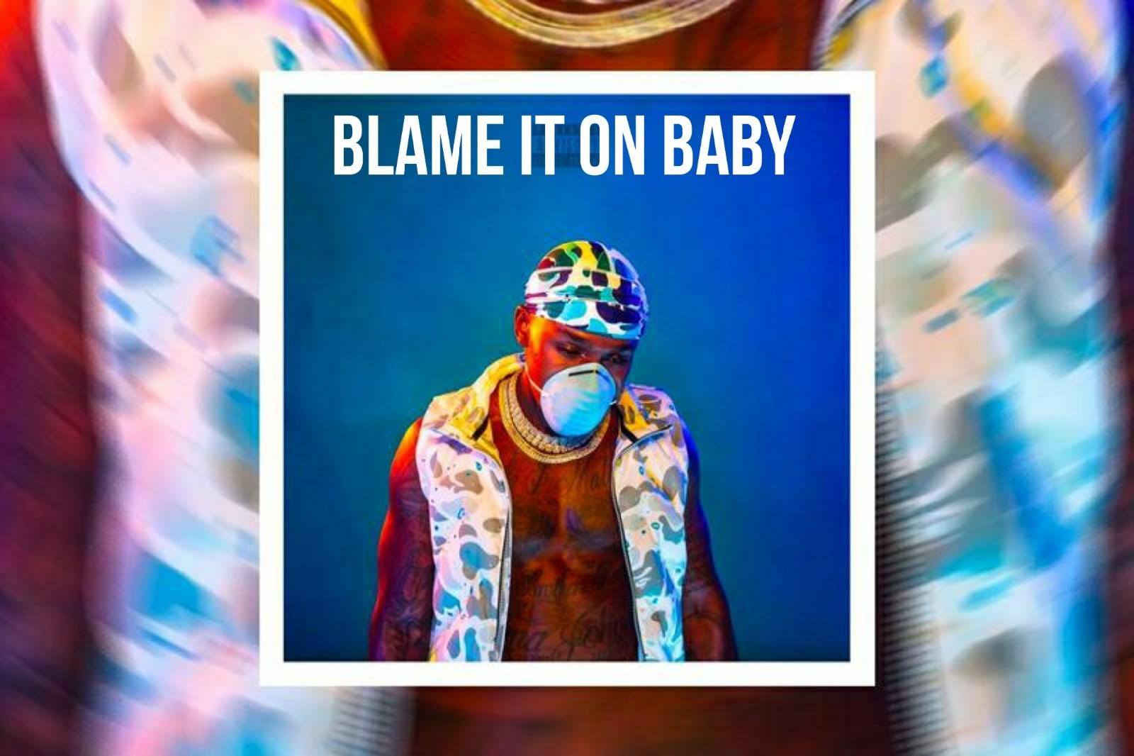 Всё, что нужно знать про «Blame It On Baby» от DaBaby